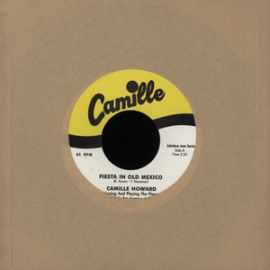 CAMILLE HOWARD - Fiesta In Old Mexico / Within This Heart - 7inch x 1