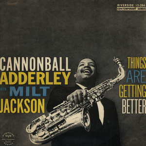 Cannonball Adderley Things+Are+Getting+Better LP