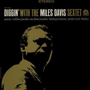 MILES DAVIS - Diggin' With The Miles Davis Sextet - 33T