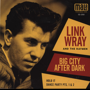 Link Wray Big+City+After+Dark 7''