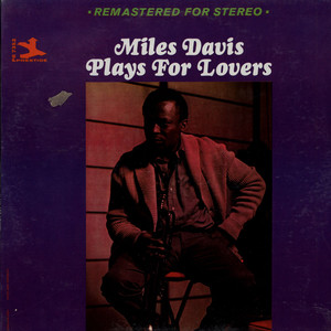 MILES DAVIS - Plays For Lovers - 33T