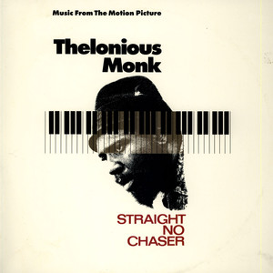 THELONIOUS MONK - OST Straight No Chaser - 33T
