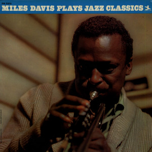 MILES DAVIS - Miles Plays Jazz Classics - 33T