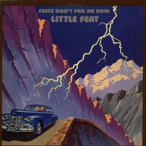 LITTLE FEAT - Feats Don't Fail Me Now - 33T