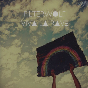 FILTERWOLF - Viva La Rave - CD