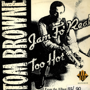 TOM BROWNE - Jam Fo' Real / Too Hot - 12 inch x 1