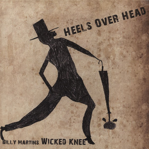 BILLY MARTIN - Heels Over Head - LP