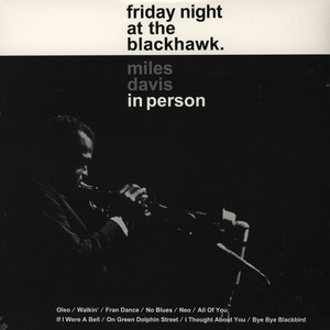 MILES DAVIS - In Person: Friday Night At The Blackhawk - 33T x 2
