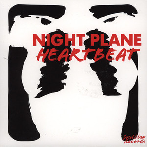 NIGHT PLANE - Heartbeat - 7inch x 1