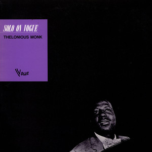 THELONIOUS MONK - Solo On Vogue - 33T