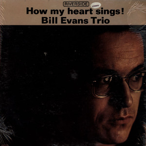 BILL EVANS TRIO - How My Heart Sings - 33T