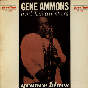 GENE AMMONS AND HIS ALLSTARS - Groove Blues - 33T