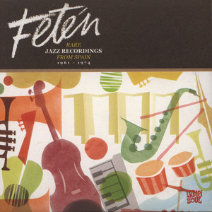 V.A. - Feten - Rare Jazz Recordings From Spain 1961-1974 - CD