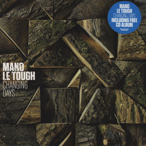 MANO LE TOUGH - Changing Days - LP x 2
