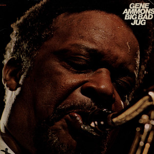 GENE AMMONS - Big Bad Jug - 33T