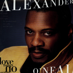 ALEXANDER O'NEAL - Love Makes No Sense - 12 inch x 1