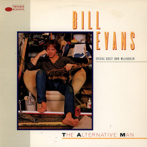BILL EVANS - The Alternative Man - 33T