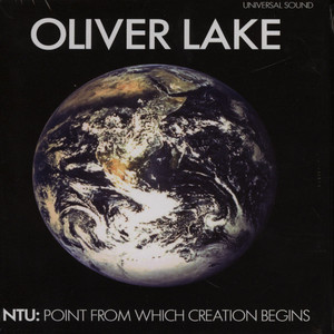 OLIVER LAKE - Ntu: The Point From Which Creation Begins - CD