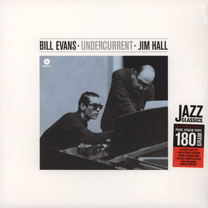 JIM HALL & BILL EVANS - Undercurrent - 33T