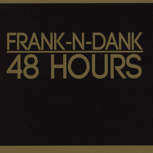 Frank N Dank 48+Hours CD