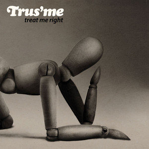 TRUSME - Treat Me Right - CD