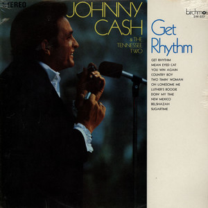 JOHNNY CASH & THE TENNESSEE TWO - Get Rhythm - 33T