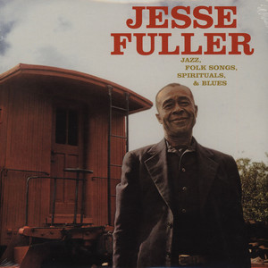 JESSE FULLER - Jazz, Folk Songs, Spirituals & Blues - LP