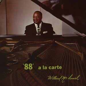 WILLARD MCDANIEL - '88' A La Carte - LP