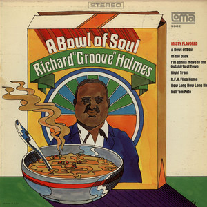 RICHARD ''GROOVE'' HOLMES - A Bowl Of Soul - 33T
