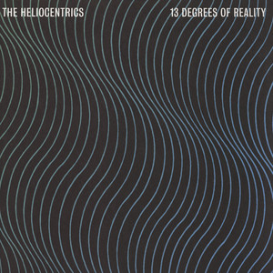 HELIOCENTRICS, THE - 13 Degrees Of Reality - LP x 2