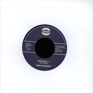 IDRIS MUHAMMAD - Super Bad / Express Yourself - 7inch x 1