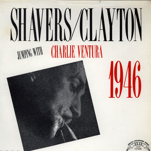 CHARLIE VENTURA - Jumping With Ventura feat. Shavers / Clayton - LP