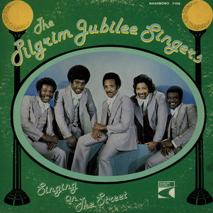 PILGRIM JUBILEE SINGERS, THE - Singing In The Street - LP