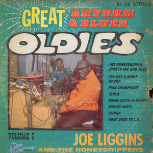 JOE LIGGINS - Great Rhythm & Blues Oldies Volume 6 - Joe Liggins - LP