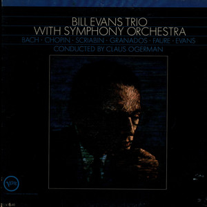 BILL EVANS TRIO, THE - Bill Evans Trio With Symphony Orchestra - LP