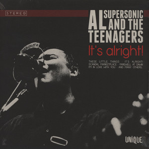 AL SUPERSONIC & THE TEENAGERS - It's Alright - LP