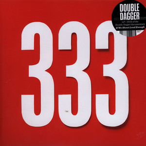 DOUBLE DAGGER - 333/If We Shout Loud Enough (+DVD) -RSD - 33T + bonus