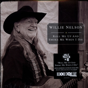 WILLIE NELSON - Roll Me Up And Smoke Me When I Die - 7inch x 1