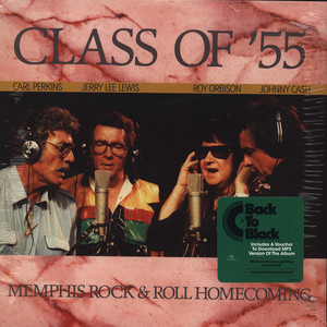 JOHNNY CASH, JERRY LEE LEWIS, ROY ORBISON & CARL P - Class Of '55 - 33T