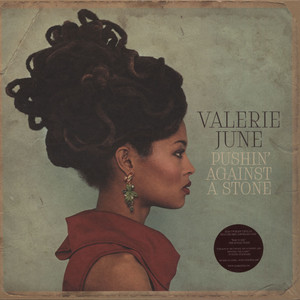 VALERIE JUNE - Pushin Against A Stone - LP