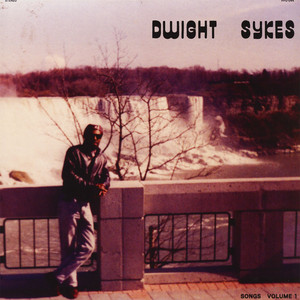 DWIGHT SYKES - Songs Volume 1 - CD