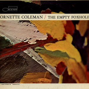 Ornette Coleman The+Empty+Foxhole LP