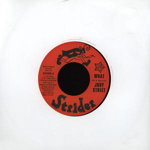 JUDY STREET - What - 7inch x 1