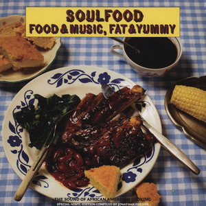 SVEN KATMANDO CHRIST - Soulfood Food & Music, Fat & Yummy - Book