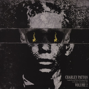 CHARLEY PATTON - Complete Recorded Works in Chronological Order Volume 2 - LP