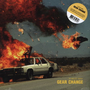 74 MILES AWAY - Gear Change - LP