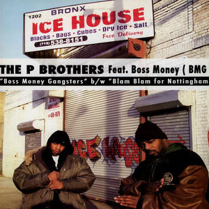 P Brothers Boss Money Gangsters Feat. Money Boss Players 12''