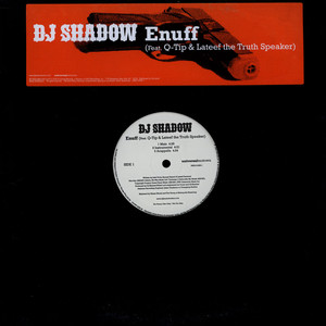 DJ SHADOW - Enuff Feat. Q-Tip & Lateef The Truth Speaker - Maxi x 1