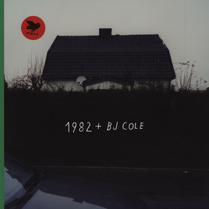 1982 & BJ COLE - 1982 & Bj Cole - LP