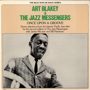 ART BLAKEY & THE JAZZ MESSENGERS - Once Upon A Groove - 33T